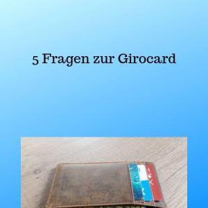 5 Fragen zur Girocard